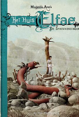 Voorkant van het boek: Het Huis Elfae - De spreukenzinger