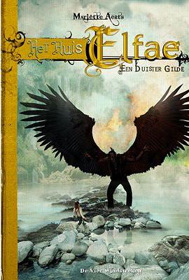Voorkant van het boek: Het Huis Elfae - een duister gilde